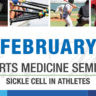 Sports Medicine Seminar: Sickle Cell in Athletes